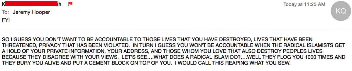 Emailer suggests I deserve murder by 'radical Islamists
